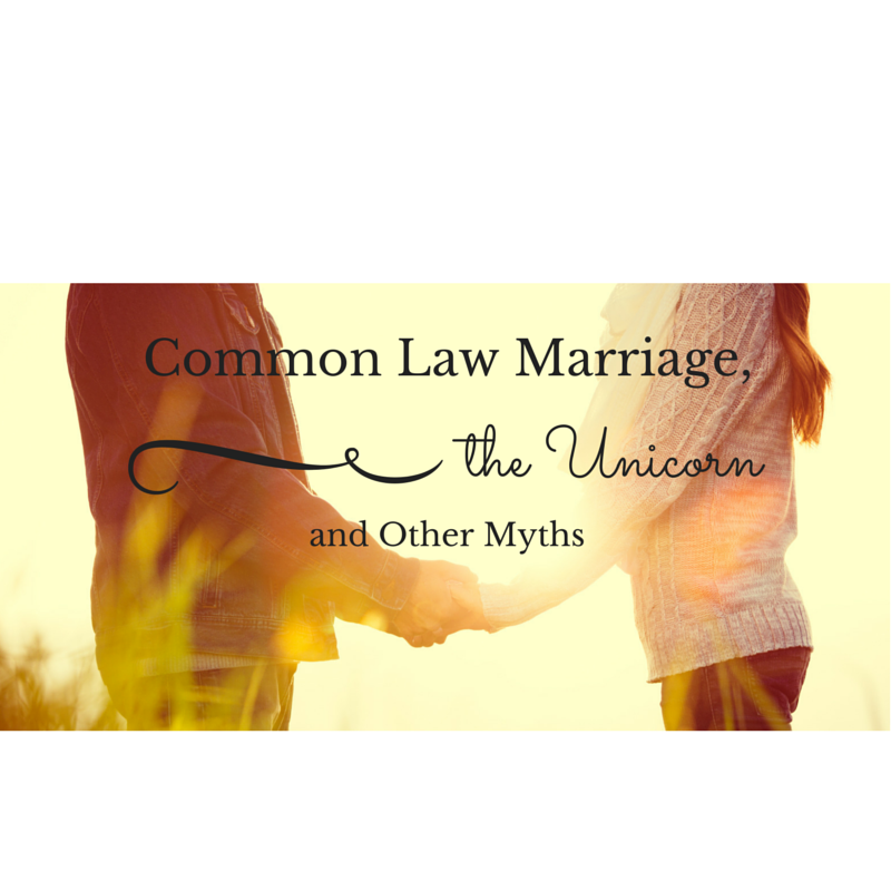 Common Law Marriage and Other Myths