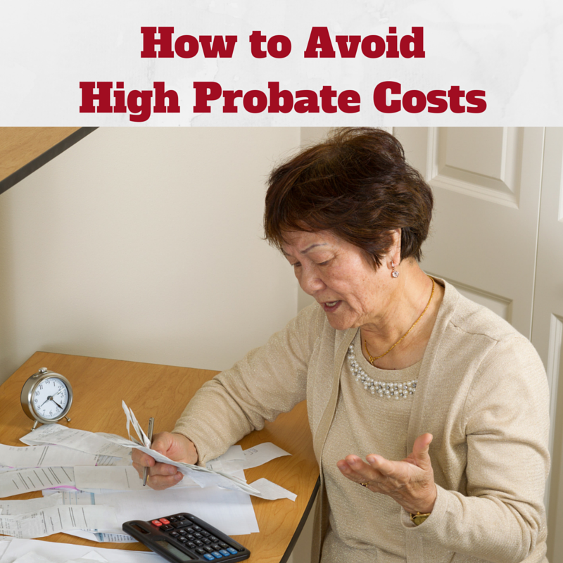 Avoid High Probate Fees