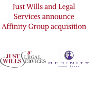 Just Wills and Legal Services announce acquisition of Affinity Wills Legal Group