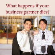 What happens if your Business Partner dies?