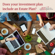 Does your Investment Plan include an Estate Plan?