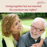 Living together & bereavement – do you have any rights?