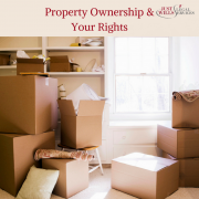Property Ownership and your rights