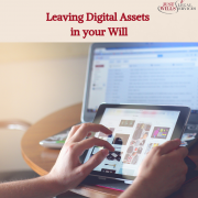 Making provision for your Digital Assets in your Will
