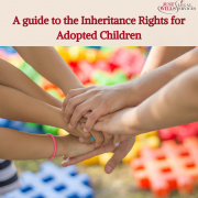 A Guide to the Inheritance Rights for Adopted Children